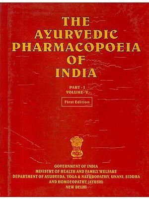 The Ayurvedic Pharmacopoeia of India (Volume V, Part I)