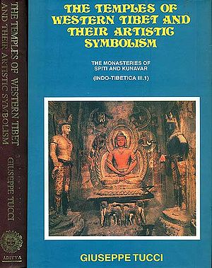 The Temples of Western Tibet and Their Artistic Symbolism (In Two Volumes)