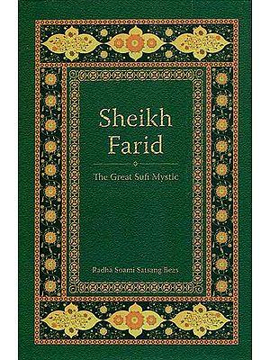 Sheikh Farid -The Great Sufi Mystic