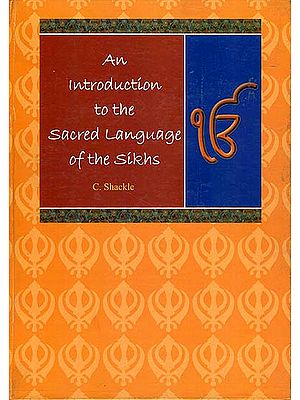 An Introduction to the Sacred Language of the Sikhs