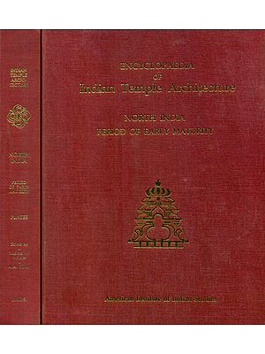 North India Period of Early Maturity - Encyclopaedia of Indian Temple Architecture (Set of 2 Books) - An Old and Rare Books
