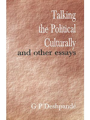 Talking the Political Culturally and Other Essays