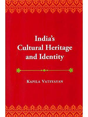 India's Cultural Heritage and Identity