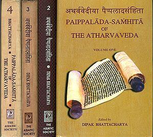अथर्ववेदीया पैप्पलादसंहिता: Paippalada Samhita of The Atharvaveda (Set of 4 Volumes)
