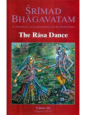 The Rasa Dance from Srimad Bhagavatam with Many Commentaries