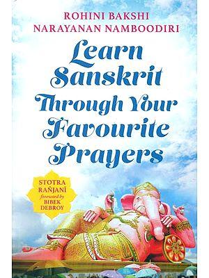 Learn Sanskrit Through Your Favourite Prayers (Stotra Ranjani)