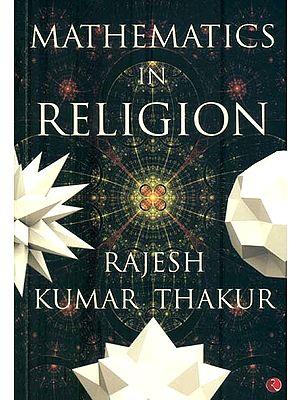 Mathematics in Religion