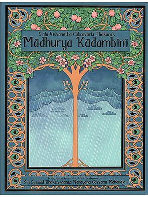 Madhurya Kadambini (A Cloud Bank of Nectar)