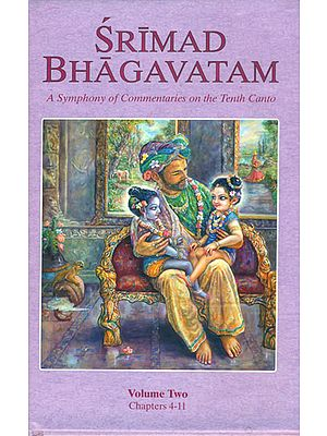 Srimad Bhagavatam - A Symphony of Commentaries on the Tenth Canto (Vol-II)