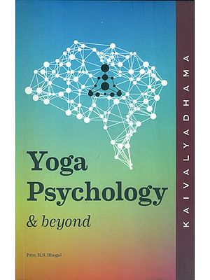 Yoga Psychology and Beyond
