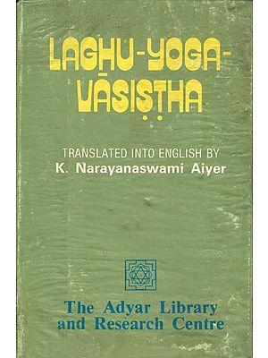 Laghu-Yoga-Vasistha (An Old and Rare Book)