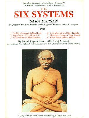 Complete Works of Lahiri Mahasay: The Six Systems Sara Darsan (Volume 4)