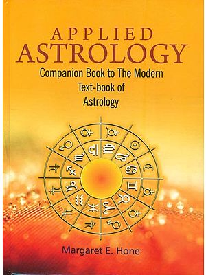 Applied Astrology (Companion Book to the Modern Text-book of Astrology)