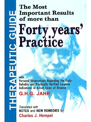 Therapeutic Guide ; (The Most Important Results of More Than Forty Years' Practice)
