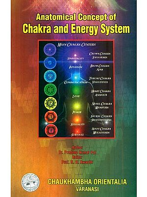 Anatomical Concept of Chakra and Energy System