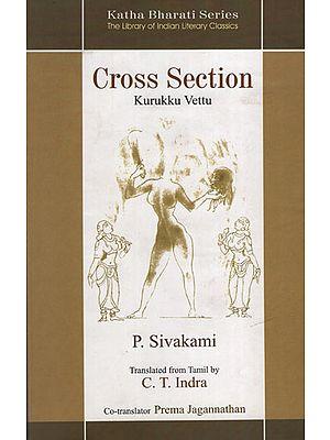 Cross Section (Kurukku Vettu)