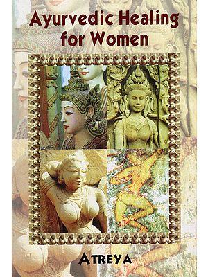 Ayurvedic Healing For Woman