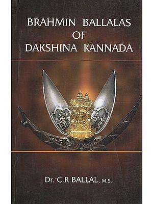 Brahmin Ballalas of Dakshina Kannada
