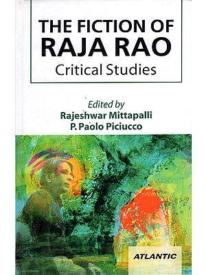 The Fiction of Raja Rao (Critical Studies)