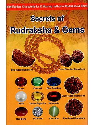 Secrets of Rudraksha and Gems (Identification, Characteristics and Wearing Method of Rudraksha and Gems)