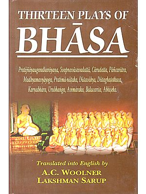 Thirteen Plays of Bhasa