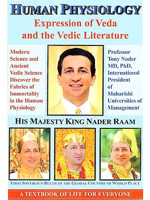 Human Physiology (Expression of Veda and the Vedic Literature)