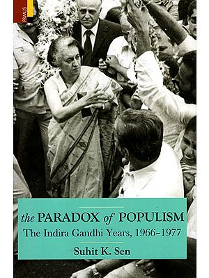 The Paradox of Populism (The Indira Gandhi year, 1966-1977)