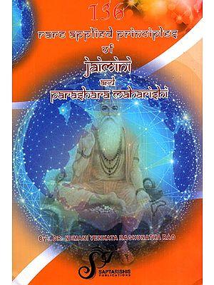 136 Rare Applied Principles of Jaimini and Parashara Maharishi