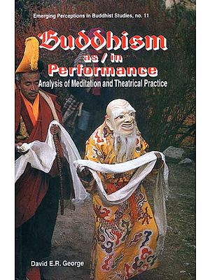 Buddhism as/in Performance (Analysis of Meditation and Theatrical Practice)