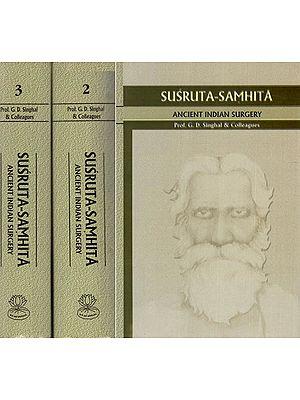 Susruta Samhita: Ancient Indian Surgery (Set of 3 Volumes)