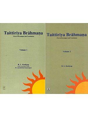 Taittiriya Brahmana Sanskrit Text with English Translation (Set of 2 Volumes)