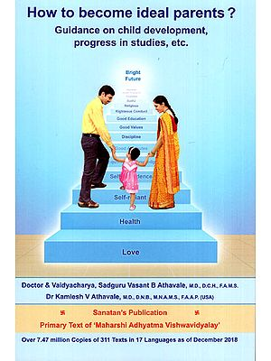 How to Become Ideal Parents? (Guidance on Child Development, Progress in Studies, etc.)