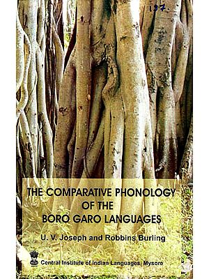 The Comparative Phonology of the Boro Garo Languages