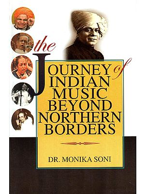 The Journey of Indian Music Beyond Northern Borders