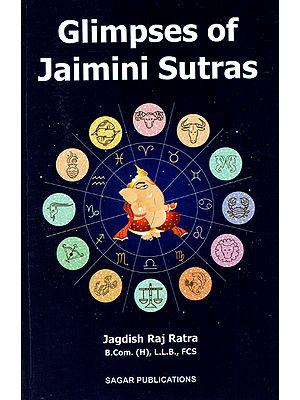 Glimpses of Jaimini Sutras