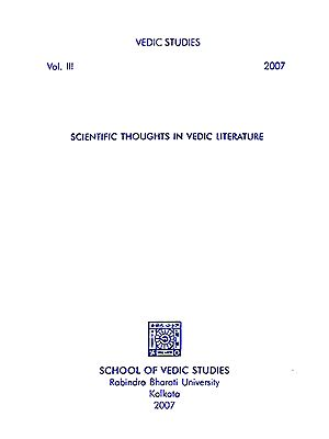 Vedic Studies- Scientific Thoughts in Vedic Literature (Volume 3)