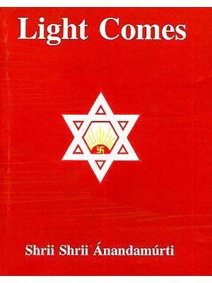 Light Comes (A Compilation)