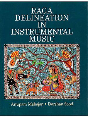 Raga Delineation in Instrumental Music