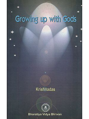 Growing Up With Gods
