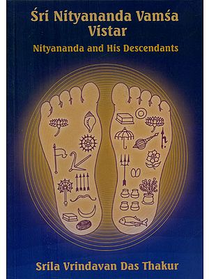 Sri Nityananda Vamsa Vistar - Nityananda and His Descendants