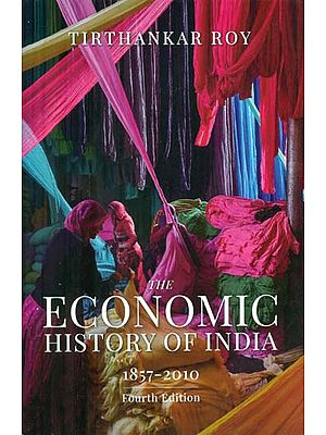 The Economic History of India - 1857-2010