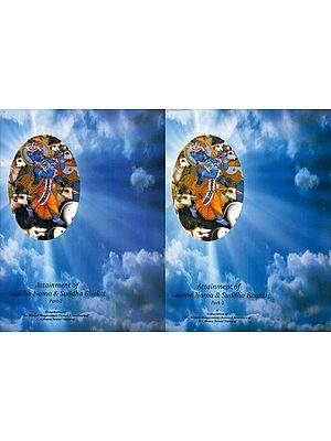 Attainment of Suddha Nama & Suddha Bhakti - Set of 2 Volumes