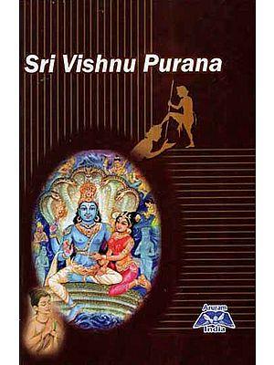 Sri Vishnu Purana