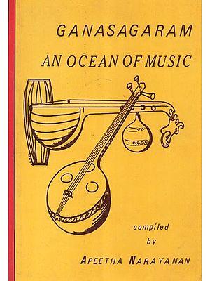 Ganasagaram An Ocean of Music (Set of Two Volumes)