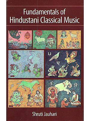 Fundamentals of Hindustani Classical Music