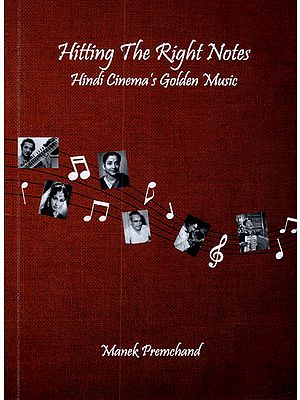Hitting The Right Notes Hindi Cinema's Golden Music