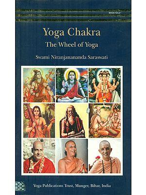 Yoga Chakra- The Wheel of Yoga