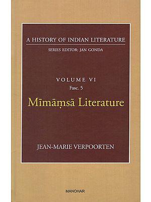 Mimamsa Literature (A History of Indian Literature, Volume VI, Fasc. 5)