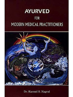 Ayurved For Modern Medical Practitioners