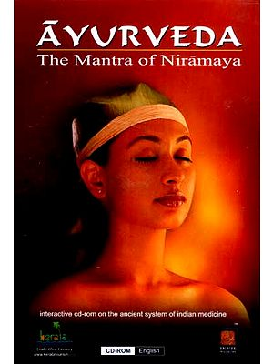 Ayurveda…The Mantra Of Niramaya (Interactive CD-Rom On The Ancient System Of Indian Medicine) (CD - ROM)